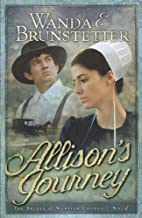 Allison's Journey: Brides of Webster County, Book 4 (Truly Yours Romance Club #23)