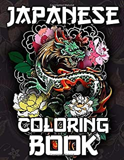 Best Japanese Coloring Book: Over 300 Coloring Pages for Adults & Teens with Japan Lovers Themes Such As Dragons, Castle, Koi Carp Fish Tattoo Designs and More! Review