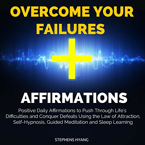 Overcome Your Failures Affirmations audiobook cover art