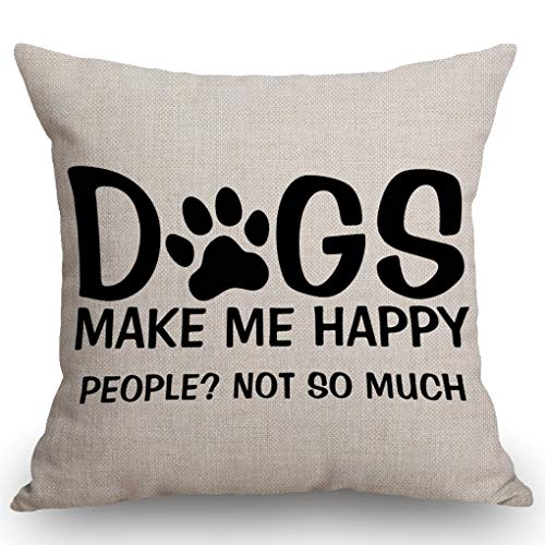 SSOIU Farmhouse Decorative Throw Pillow Cover Dogs Make Me Happy People Not So Much Funny Letter Black Decoration Home Decor Cotton Linen Cushion Case for Sofa Couch, 18' x 18'