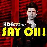 Say Oh! (John W. Remix) [Explicit]