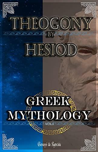 greek mythology: vol 1 myths of ancient greece Hesiod's Theogony