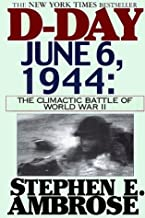 D-Day, June 6, 1944 : The Climactic Battle of World War II (Large Print Edition) by Stephen E. Ambrose (1999-03-03)