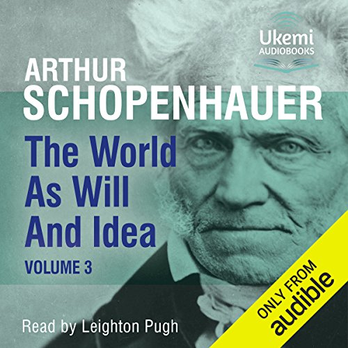 The World as Will and Idea, Volume 3 audiobook cover art