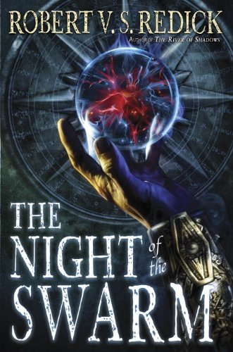 The Night of the Swarm (Chathrand Voyage Book 4)