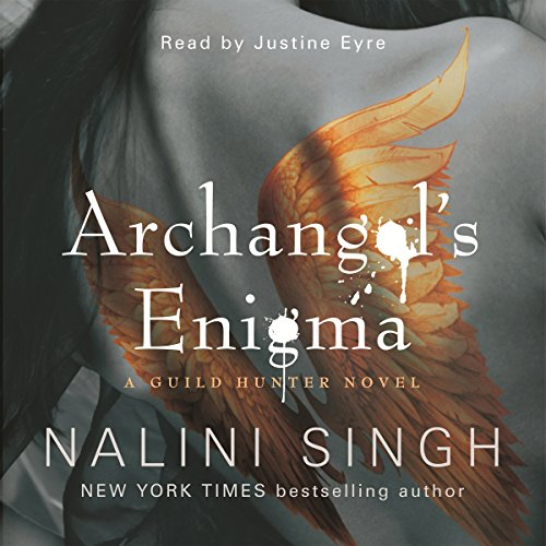 Archangel's Enigma     Guild Hunter Series, Book 8              De :                                                                                                                                 Nalini Singh                               Lu par :                                                                                                                                 Justine Eyre                      Durée : 12 h et 25 min     1 notation     Global 5,0
