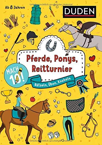 Mach 10! Pferde, Ponys, Reitturnier - Ab 8 Jahren: Rätseln, Üben, Knobeln