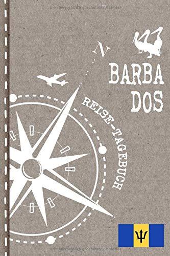 Barbados Reisetagebuch: Reise Tagebuch zum Selberschreiben, ca. A5 - Journal Dotted Punkteraster, Bucket List für Urlaub, Ferien Trip Tour, Auslandsjahr, Auswanderer - Notizbuch Dot Grid punktiert