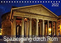 Spaziergang durch Rom (Tischkalender 2022 DIN A5 quer): Die wichtigsten Monumente Roms auf 13 beeindruckenden Kalenderblaettern. (Monatskalender, 14 Seiten )