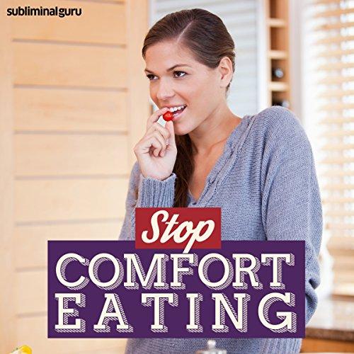 Stop Comfort Eating audiobook cover art