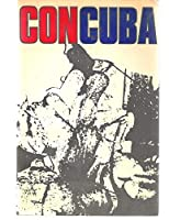 Con Cuba: An anthology of Cuban poetry of the last sixty years; 0206615612 Book Cover
