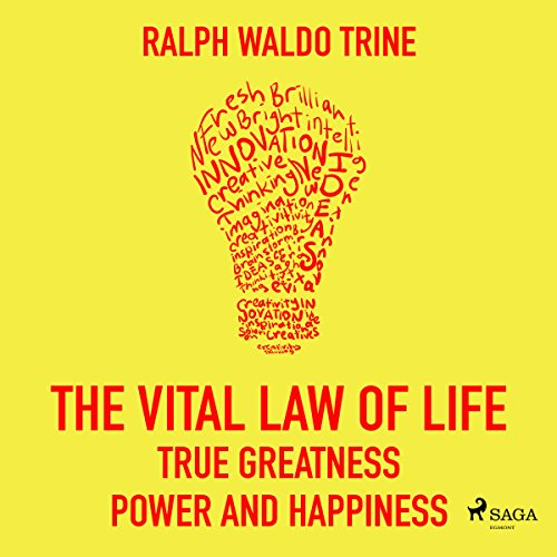 The Vital Law of Life: True Greatness Power and Happiness audiobook cover art
