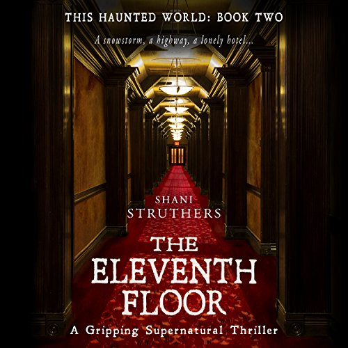 The Eleventh Floor: A Gripping Supernatural Thriller Titelbild