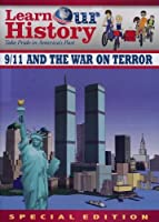 Learn Our History: 9/11 and the War on Terror