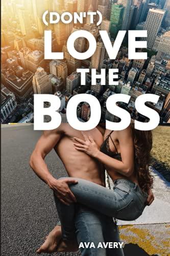 (Don't) Love the Boss: CEO Liebesroman - Sport Romance