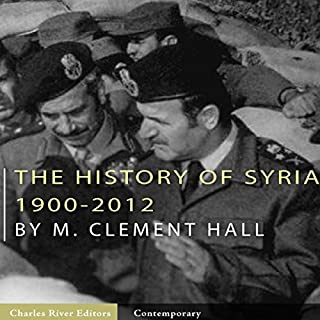 The History of Syria: 1900-2012 cover art