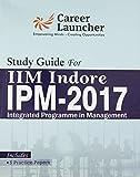 IIM INDORE (IPM) 2017 [Paperback] [Jan 01, 2017] GK
