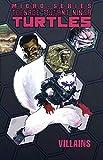 Teenage Mutant Ninja Turtles: Villain Micro-Series Volume 1 (Teenage Mutant Ninja Turtles Micro-Series)