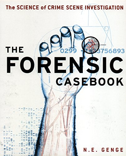 Forensic Casebook: The Science of Crime Scene Investigation (English Edition)