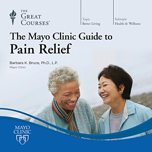 The Mayo Clinic Guide to Pain Relief audiobook cover art