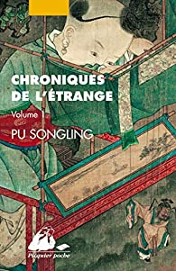 Chroniques de l'étrange, Tome 1 : par Song ling Pu
