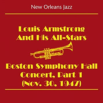 New Orleans Jazz & Dixieland Jazz (Louis Armstrong and His All-Stars - Boston Symphony Hall Concert, Part 1 (Nov. 30, 1947))