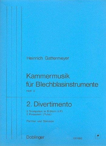 2. Divertimento: Kammermusik für Blechblasinstrumente Heft 3
