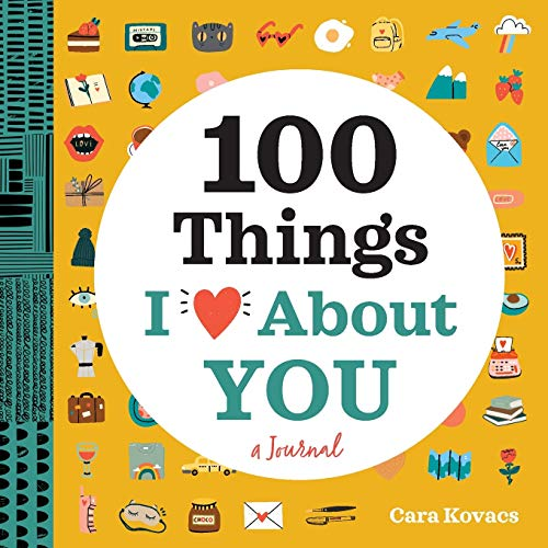 100 Things I Love About You: A Journal (100 Things I Love About You Journal)