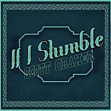 If I Stumble