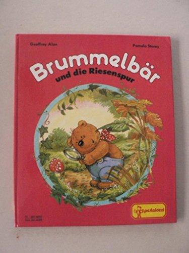 Brummelbär und die Riesenspur
