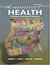 Consumer Health: A Guide to Intelligent Decisions with PowerWeb: Health and Human Performance