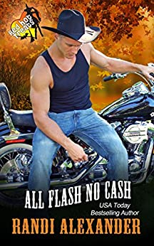 All Flash No Cash: A Red Hot Treats Book (All Cowboy Series 2) by [Randi Alexander]