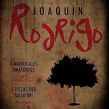 Joaquín Rodrigo: 4 Madrigales Amatorios & 5 Piezas Del Siglo XVI