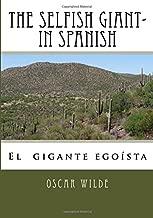 The Selfish Giant- in Spanish (Spanish Edition)