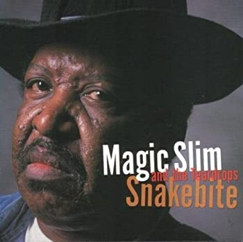 Snakebite by Magic Slim and the Teardrops  2000-03-21