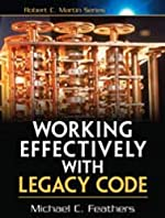 Working Effectively with Legacy Code de Michael Feathers