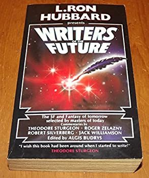 L. Ron Hubbard Presents Writers of the Future Volume I - Book #1 of the L. Ron Hubbard Presents Writers of the Future
