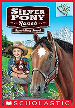 Sparkling Jewel: A Branches Book (Silver Pony Ranch #1) by [D.L. Green, Emily Wallis]