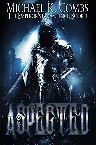 Aspected: The Emperor's Conscience by Michael K. Combs ebook deal