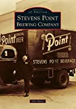Stevens Point Brewing Company (Images of America)