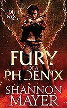 Fury of a Phoenix (The Nix Series Book 1) (Volume 1)