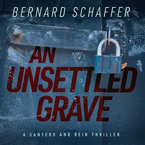 An Unsettled Grave Audiobook By Bernard Schaffer cover art