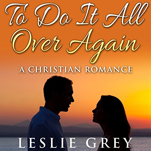 To Do It All over Again... audiobook cover art