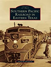 Best southern pacific railroad in texas Reviews