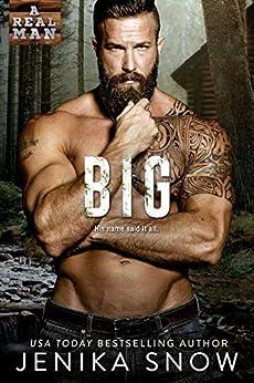 Big (A Real Man, 20) by [Jenika Snow]