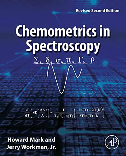 Chemometrics in Spectroscopy: Revised Second Edition (English Edition)