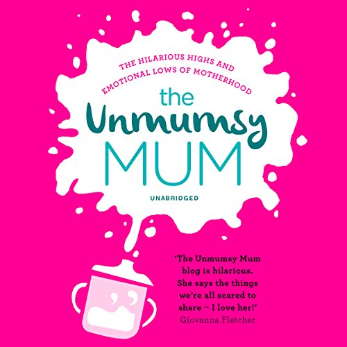 The Unmumsy Mum audiobook cover art