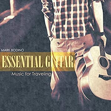 Essential Guitar: Music for Traveling