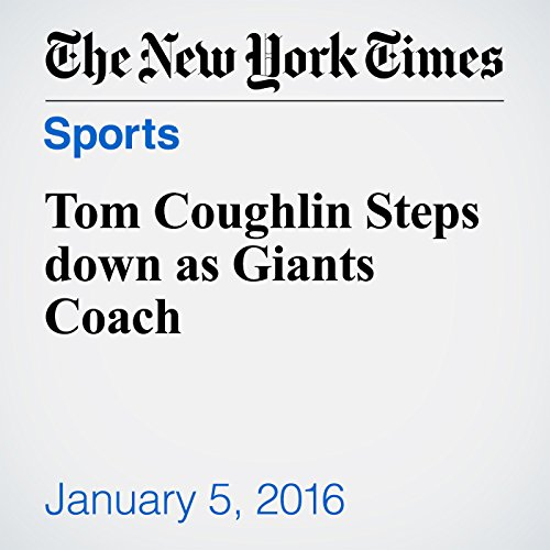 Tom Coughlin Steps down as Giants Coach audiobook cover art