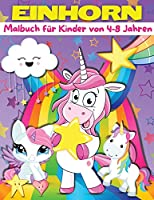 Einhorn-Malbuch fuer Kinder von 4-8 Jahren: Einhorn-Malbuch, Einhorn-Malbuch fuer Kinder mit zauberhaften Einhorn-Motiven